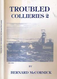 Troubled Collieries 2