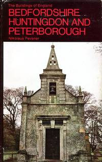 image of Bedfordshire, Huntingdonshire and Peterborough (The Buildings of England)
