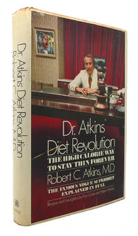 DR. ATKINS' DIET REVOLUTION by Robert C. Atkins - First Edition; Third Printing - 1972 - from Rare Book Cellar (SKU: 124670)