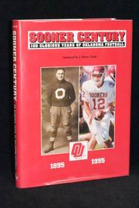 image of Sooner Football; 100 Glorious Years of Oklahoma Football 1895-1995