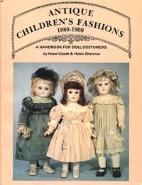 image of Antique Children's Fashions, 1880-1900: A Handbook for Doll Costumers