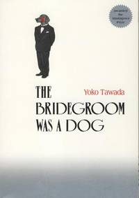 The Bridegroom was a Dog.