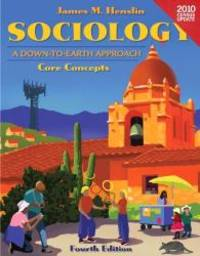 image of Sociology: A Down to Earth Approach Core Concepts, Census Update, Books a la Carte Plus MySocLab (4th Edition)