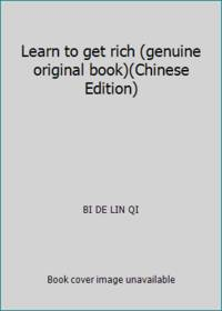 Learn to get rich (genuine original book)(Chinese Edition)