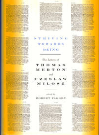 Striving Towards Being: The Letters of Thomas Merton and Czeslaw Milosz