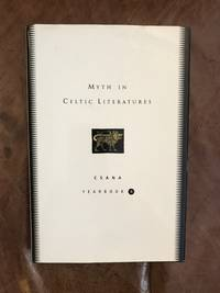 Myth in Celtic Literatures: CSANA Yearbook , Volume 6