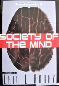 image of Society of the Mind. Advance Uncorrected Proof