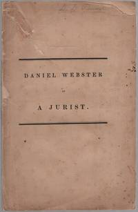 image of Daniel Webster as a Jurist: An Address to the Students in the Law School of the University of Cambridge