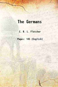 The Germans 1914 [Hardcover]