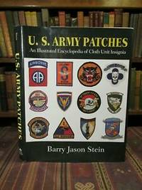 image of U.S. Army Patches: An Illustrated Encyclopedia of Cloth Unit Insignia