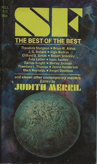 SF: The Best of the Best by Judith Merril - Paperback - first thus - 1968 - from Bujoldfan (SKU: 12052001Dell0508cgm)