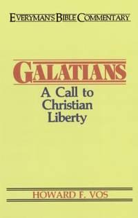 Galatians : A Call to Christian Liberty