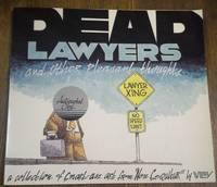 Dead Lawyers and Other Pleasant Thoughts