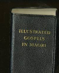 Illustrated Gospels in Maori (Lilliput Edition)