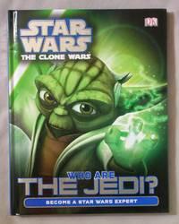 Star Wars, The Clone Wars: Who are the Jedi?