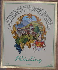 ABBAZIA NOVACELLA DE BRESSANONE CHORHERRENSTIFT NEUSTIFT BEI BRIXEN RIESLING VINO<BR>