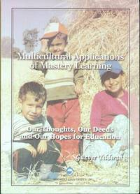 image of Multicultural Applications of Mastery Learning: Our Thoughts, Our Deeds and Our Hopes For Education