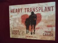 Heart Transplant.