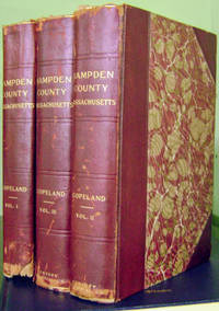 Our Country and its People:  A History of Hampden County, Massachusetts  (In Three Volumes)