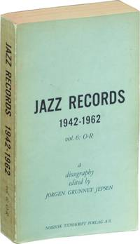 image of Jazz Records 1942-1962: Volume 6: O-R (First Edition)
