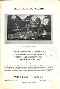 Catalogue no. no./n.d.: From Goya to Picasso. A fine collection of  etchings, lithographs and woodcuts by French impressionists and other  modern artists.
