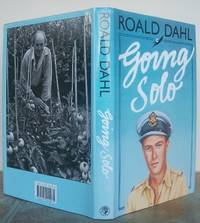 GOING SOLO. by  ROALD.: DAHL - First Edition - from Roger Middleton (SKU: 32533)