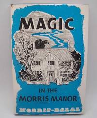 image of Magic in the Morris Manor