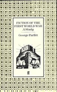 Fiction of the First World War : A Study
