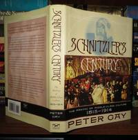 image of SCHNITZLER'S CENTURY The Making of Middle-Class Culture, 1815-1914