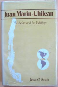 Juan Marin-Chilean: The Man and his Writings