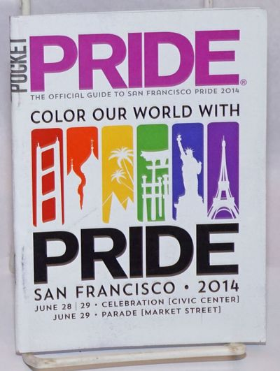San Francisco: SF Pride, 2014. Magazine. , 4.5x6 inches, photos, ads, programme, information, very g...