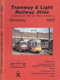 Tramway and light railway atlas Germany 1992: Tramway, U-Bahn, S-Bahn, Trolleybus