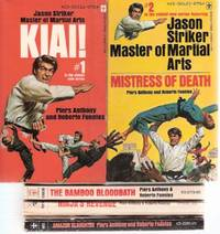 Jason Striker:  Master of Martial Arts Series:  Kiai ---with Mistress of Death ---with Bamboo...