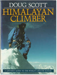 image of Himalayan Climber: A Lifetime's Quest to the World's Greater Ranges.