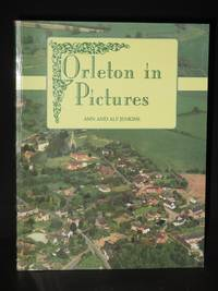 Orleton in Pictures [SIGNED]