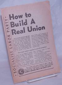 image of How to Build a Real Union