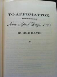 image of To Appomattox: Nine April Days, 1865