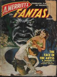 "A. MERRITT'S FANTASY MAGAZINE: July 1950 (""The Face in the Abyss"")"