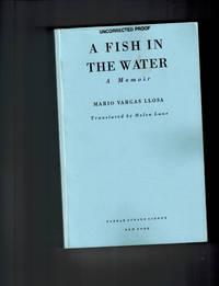 A Fish in Water; A Memoir