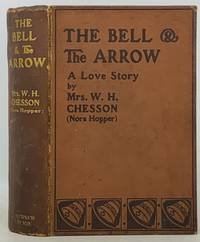 The BELL And The ARROW.  An English Love Story