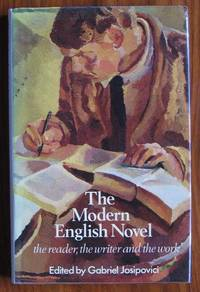 The Modern English Novel: The Reader, the Writer, and the Work