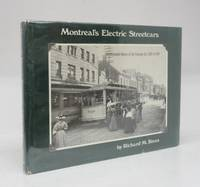 image of Montreal's Electric Streetcars: An Illustrated History of the Tramway Era: 1892 to 1959