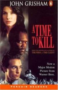 image of A Time to Kill (Penguin Readers, Level 5)
