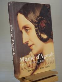 Marie d`Agoult: The Rebel Countess