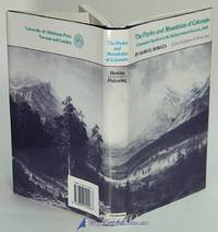 The Parks and Mountains of Colorado: A Summer Vacation in the Switzerland  of America, 1868