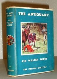 The Antiquary (Nelson Classics)