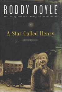 A STAR CALLED HENRY: Volume one of The Last Roundup.