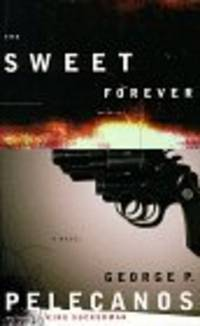 The Sweet Forever **Signed twice & dated 1st**