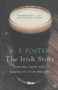 image of Irish Story: Telling Tales And Making It Up In Ireland