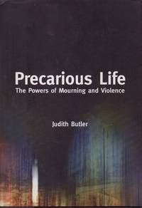 image of Precarious Life _ The Powers of Mourning and Violence